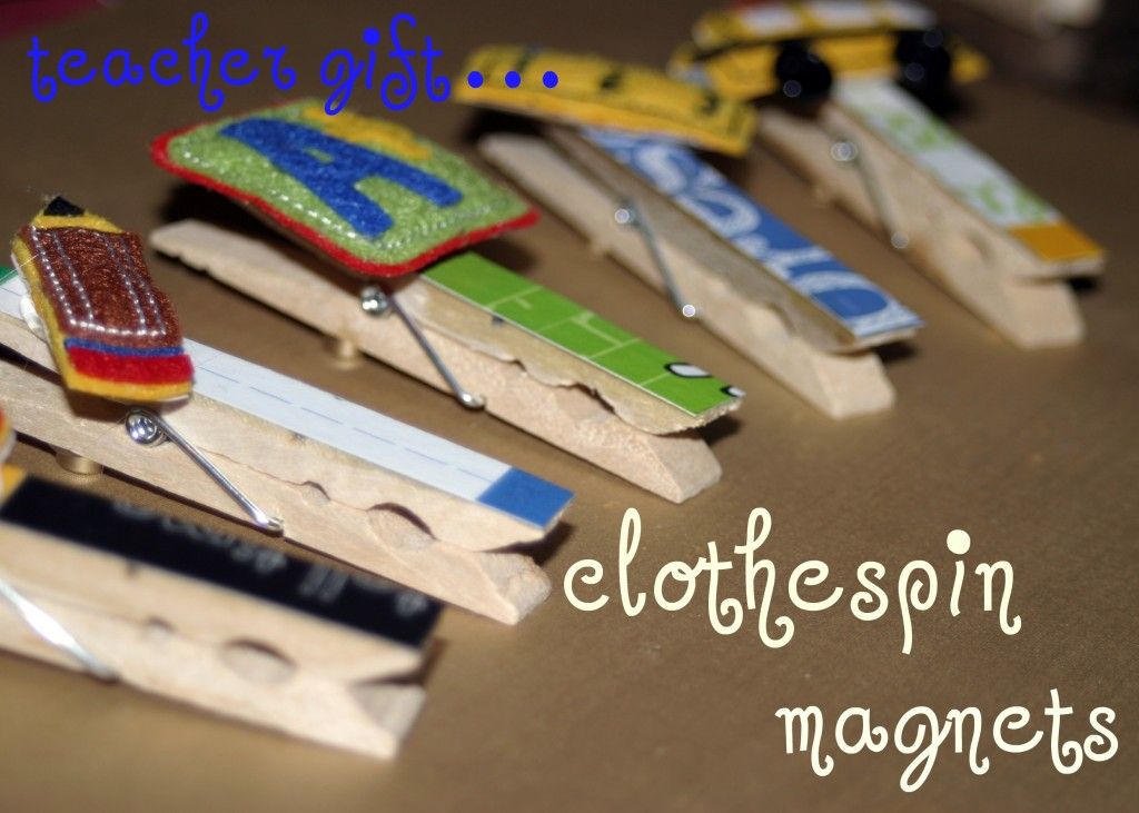Embellished Clothespin Magnets Teacher Appreciation Gift