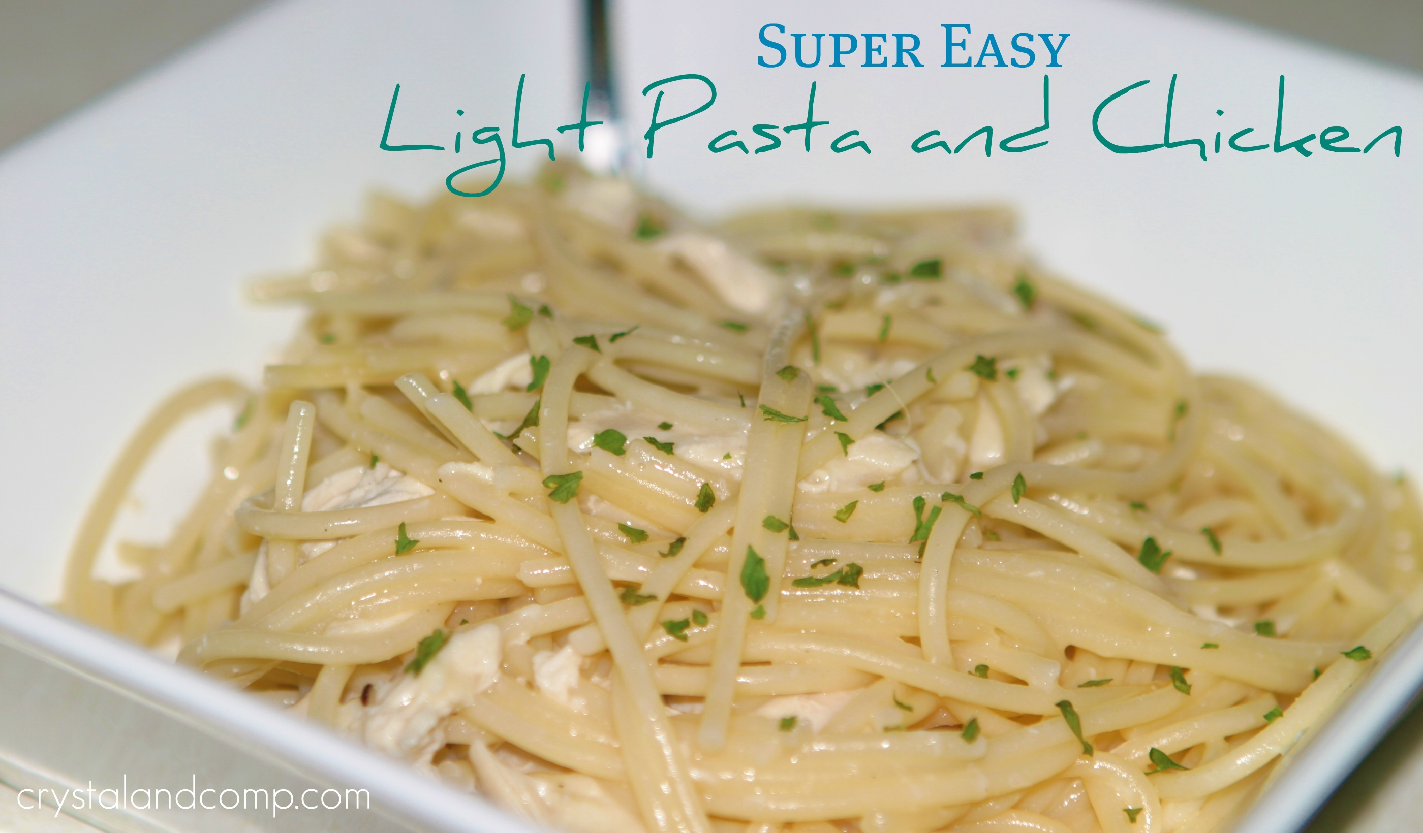 Light chicken and pasta dinner super easy crystalandcomp need forumfinder Image collections