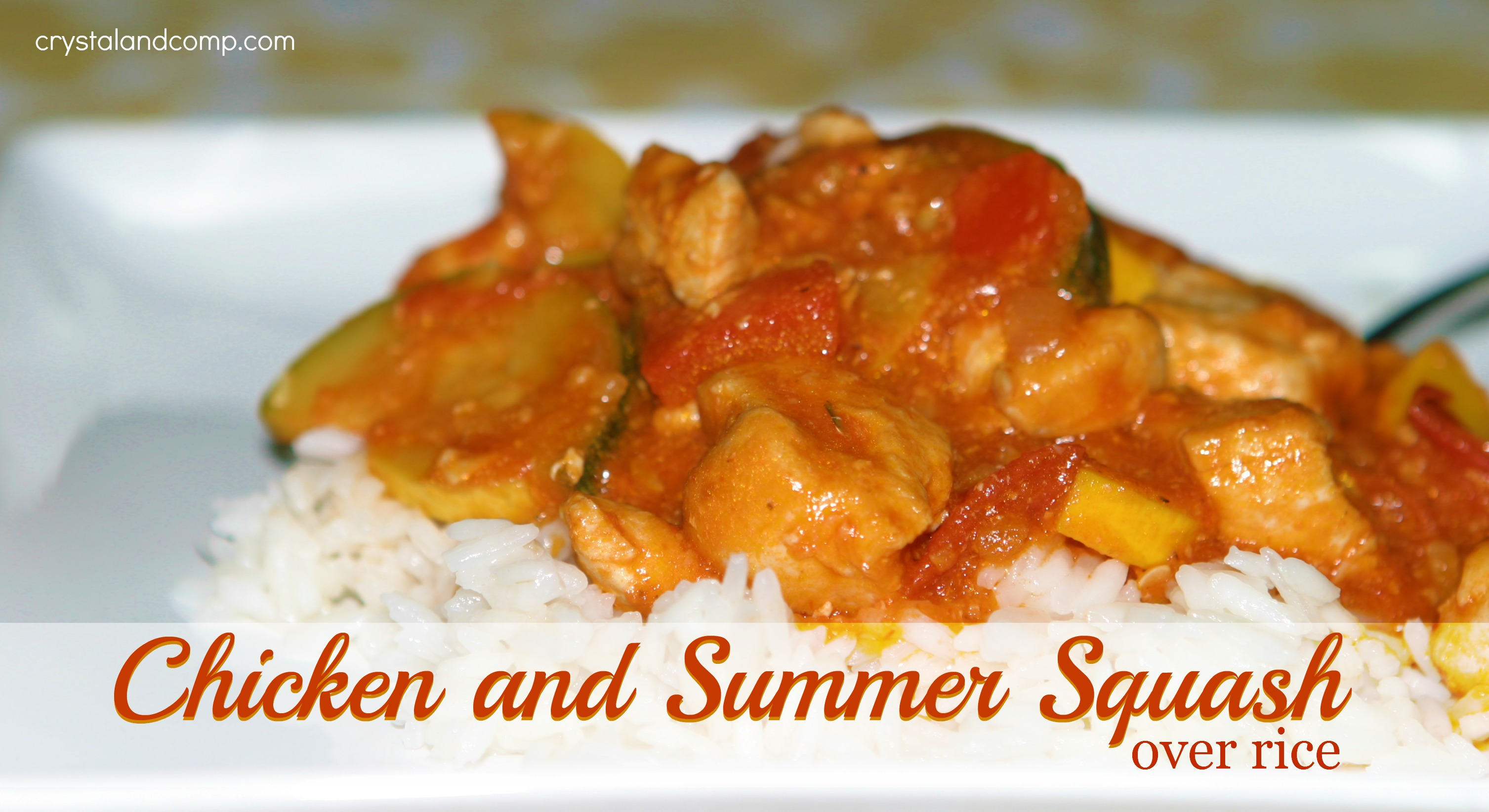 Easy Recipes Chicken And Summer Squash Over Rice
