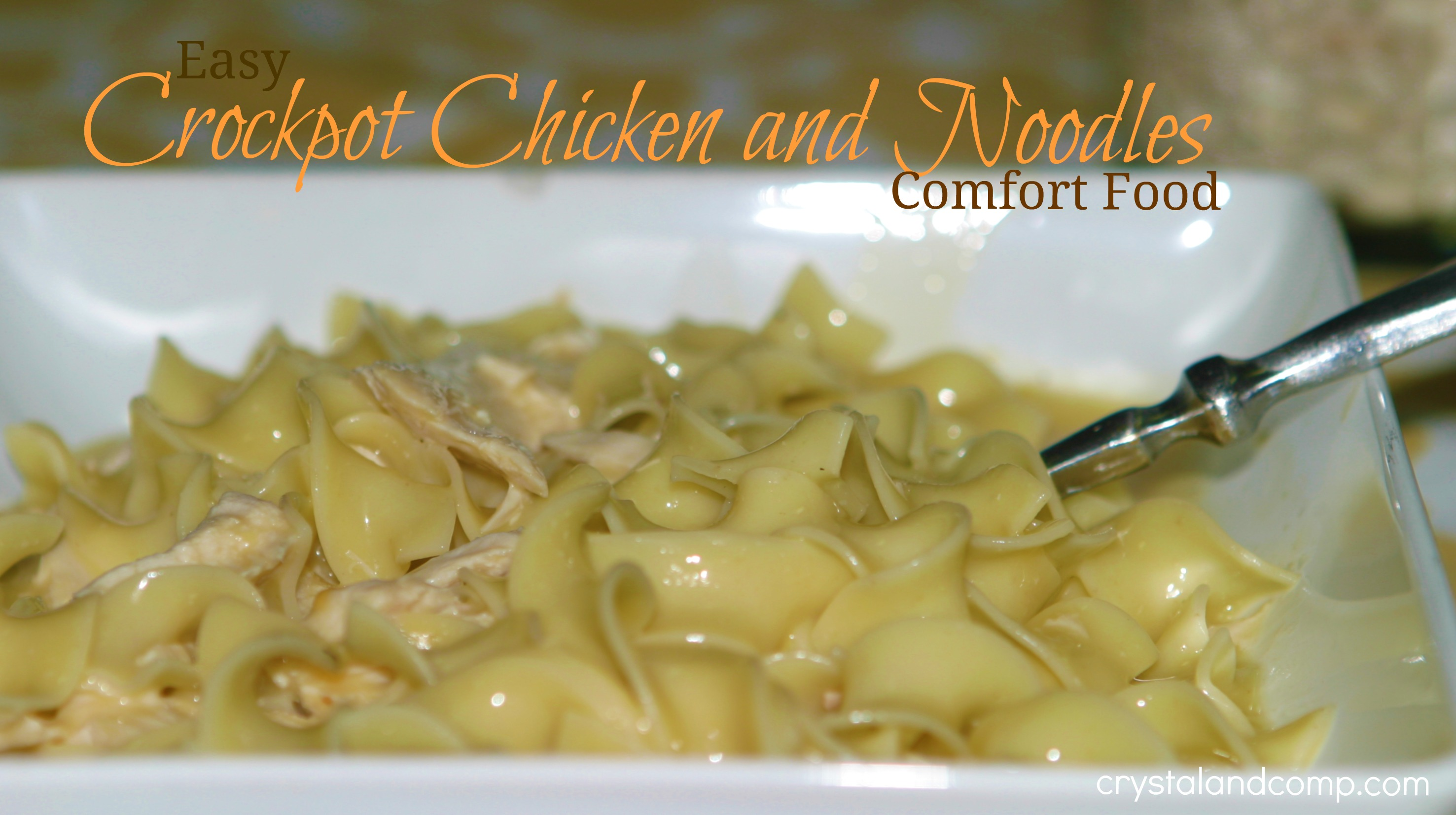 Crockpot chicken and noodles comfort food at its best crockpot recipes forumfinder Choice Image