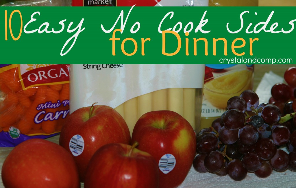 easy no cook sides for dinner
