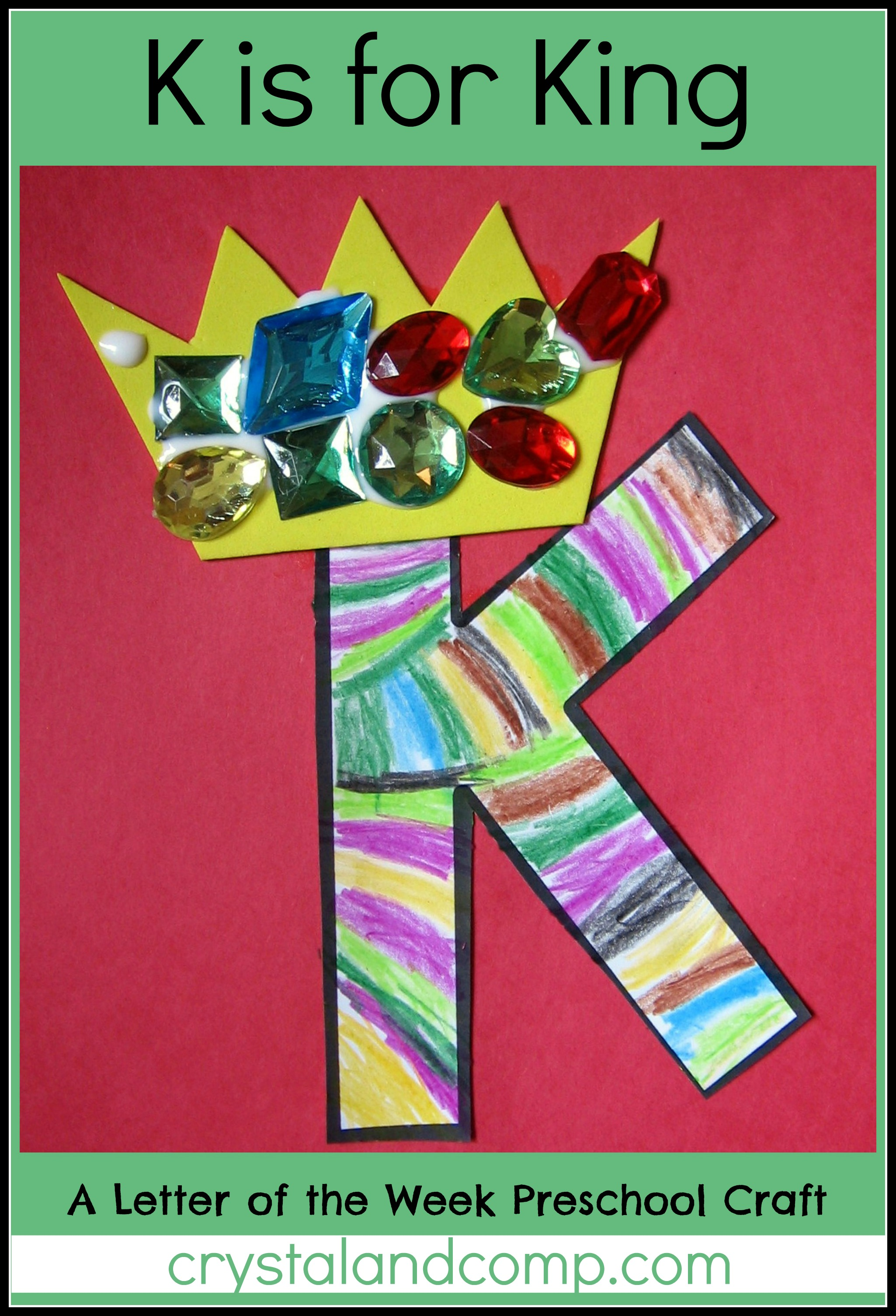 letter of the week k is for king