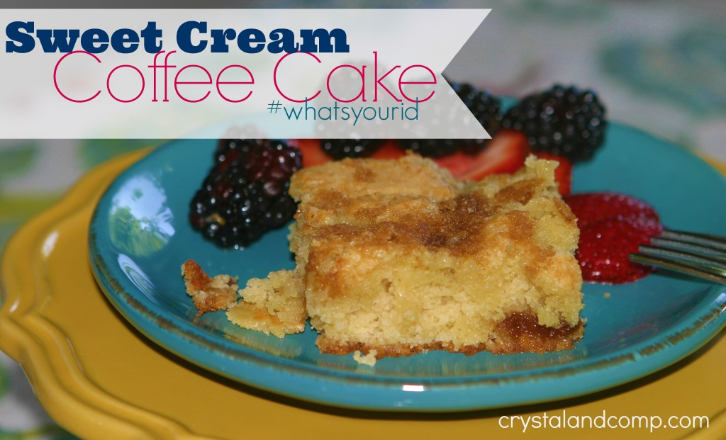 sweet cream coffee cake #whatsyourid