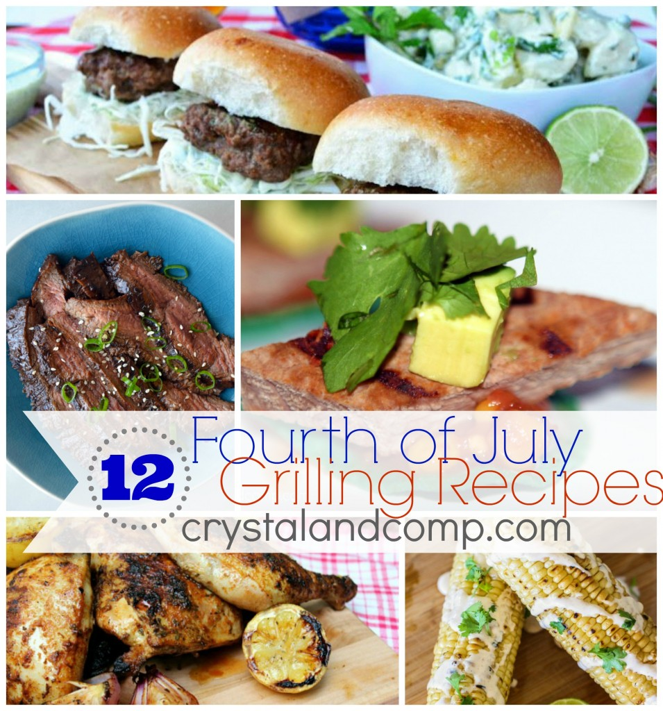 fourth of july food ideas 12 grilling recipes from #crystalandcomp